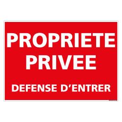 PANNEAU PROPRIETE PRIVEE DEFENSE D'ENTRER (L0743)