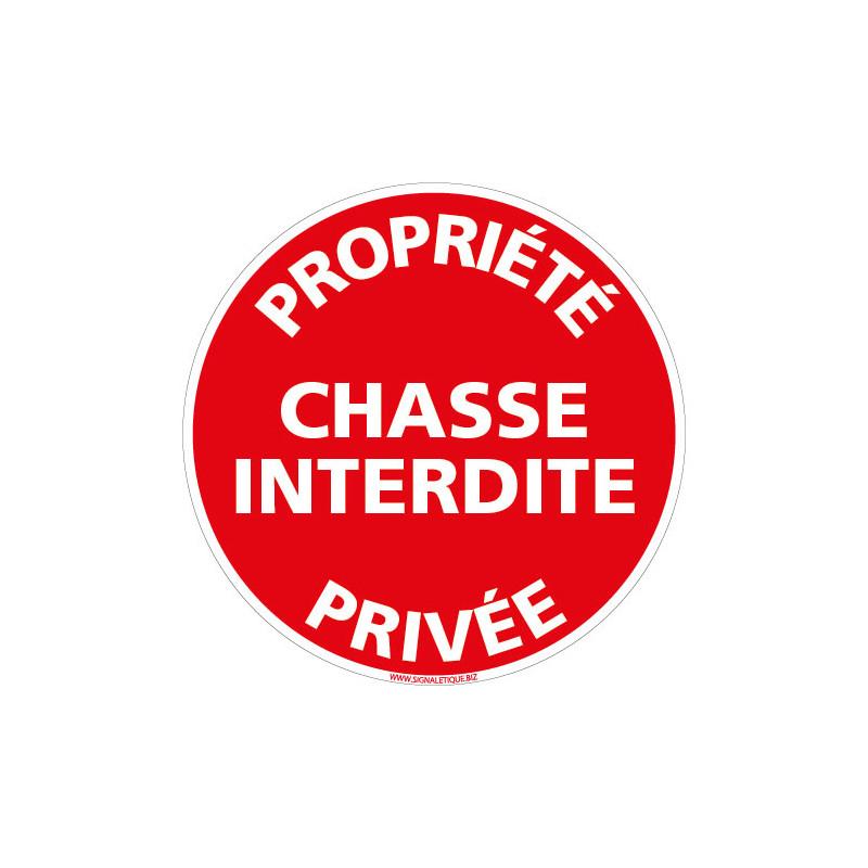 PANNEAU PROPRIETE PRIVEE - CHASSE INTERDITE (L1013)