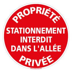 PANNEAU PROPRIETE PRIVEE STATIONNEMENT INTERDIT DANS L'ALLEE (L1014)