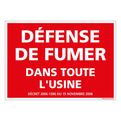 PANNEAU DEFENSE DE FUMER DANS TOUTE L'USINE (N0133)