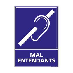 PANNEAU SIGNALISATION HANDICAPES, MOBILITE REDUITE MAL ENTENDANTS