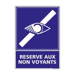 PANNEAU SIGNALISATION HANDICAPES, MOBILITE REDUITE RESERVE AUX NON VOYANTS