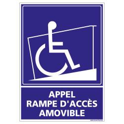 Panneau de Signalisation APPEL RAMPE D'ACCES AMOVIBLE (G1106)