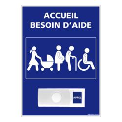 Panneau de signalisation ACCUEIL BESOIN D'AIDE + Sonnette intégrée (G1283)