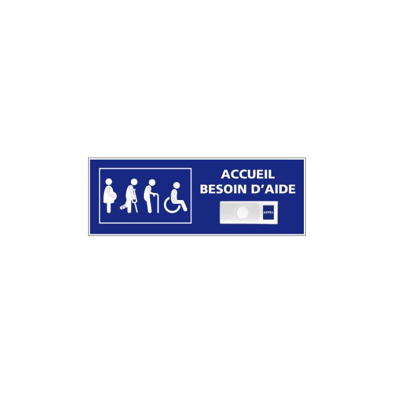 Panneau de signalisation ACCUEIL BESOIN D'AIDE + Sonnette intégrée (G1284)