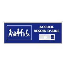 Panneau de signalisation ACCUEIL BESOIN D'AIDE + Sonnette intégrée (G1285)