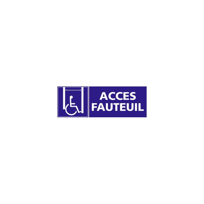 Panneau ACCES FAUTEUIL