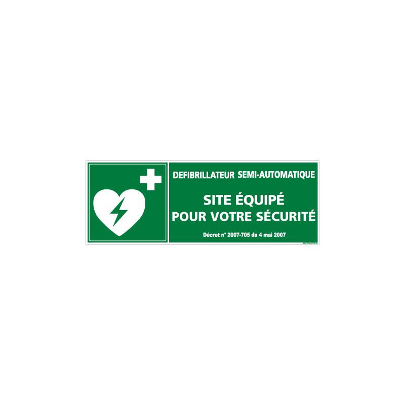 PANNEAU DSA SITE EQUIPE POUR VOTRE SECURITE (B0265)
