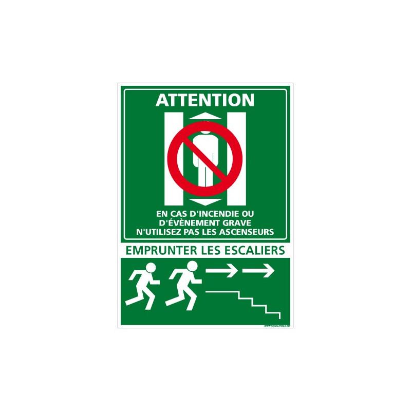 Attention en cas d'incendie empruntez les escaliers... (B0268)
