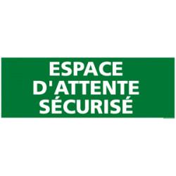 Panneau ESPACE D'ATTENTE SECURISE (B0350)