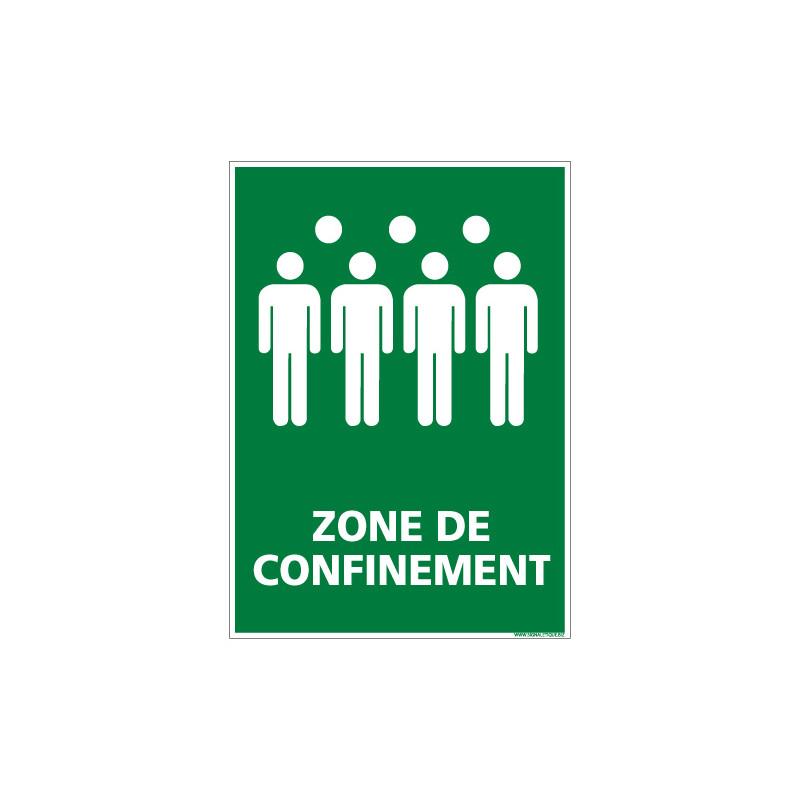 PANNEAU PICTOGRAMME ZONE DE CONFINEMENT (B0375)