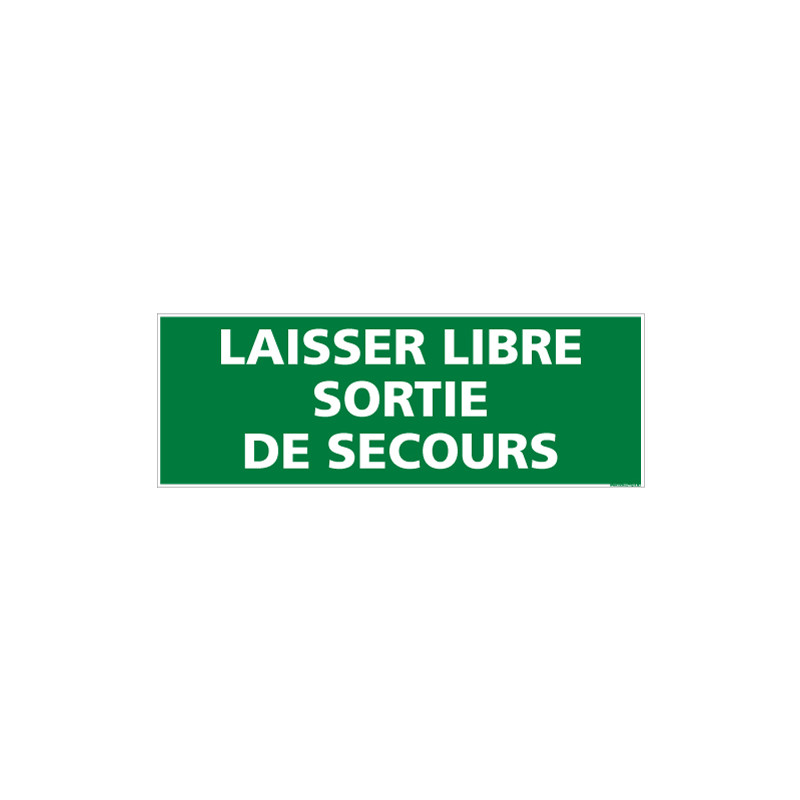 Panneau LAISSER LIBRE SORTIE DE SECOURS (B0393)