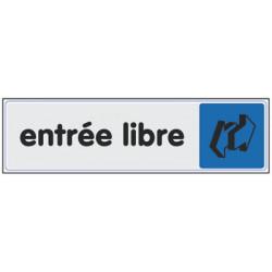 PLAQUE PLEXIGLASS ENTREE LIBRE (W40332924) A l'unité