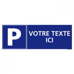 Panneau de signalisation PARKING PERSONNALISABLE (L0367)