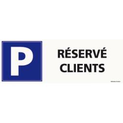 PANNEAU DE PARKING RESERVE CLIENTS (L0559)