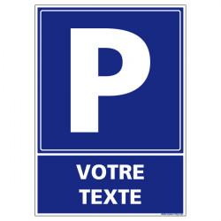 PANNEAU DE SIGNALISATION PARKING A PERSONNALISER (L0702)