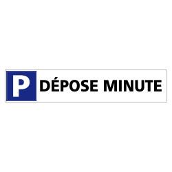 PANNEAU DEPOSE MINUTE (L0710)
