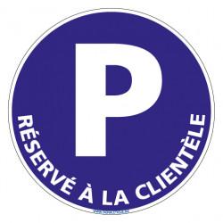 PANNEAU PARKING RESERVE A LA CLIENTELE (L0719)