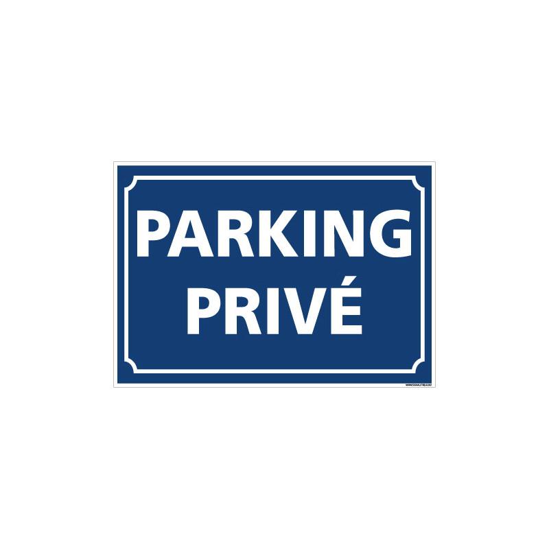 PANNEAU PARKING PRIVE (L0742)