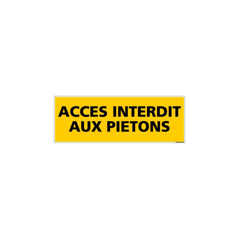 Panneau ACCES INTERDIT AUX PIETONS (C0077)