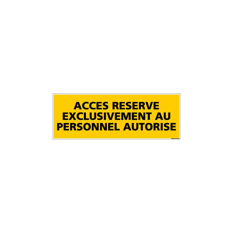 Panneau ACCES RESERVE PERSONNEL AUTORISE (C0078)