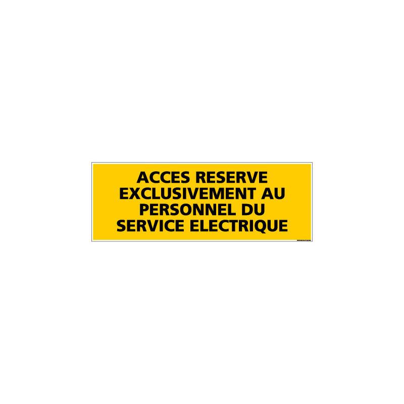 Panneau ACCES RESERVE PERSONNEL SERVICE ELECTRIQUE (C0080)