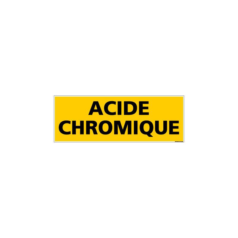 Panneau de Signalisation danger ACIDE CHROMIQUE (C0085)