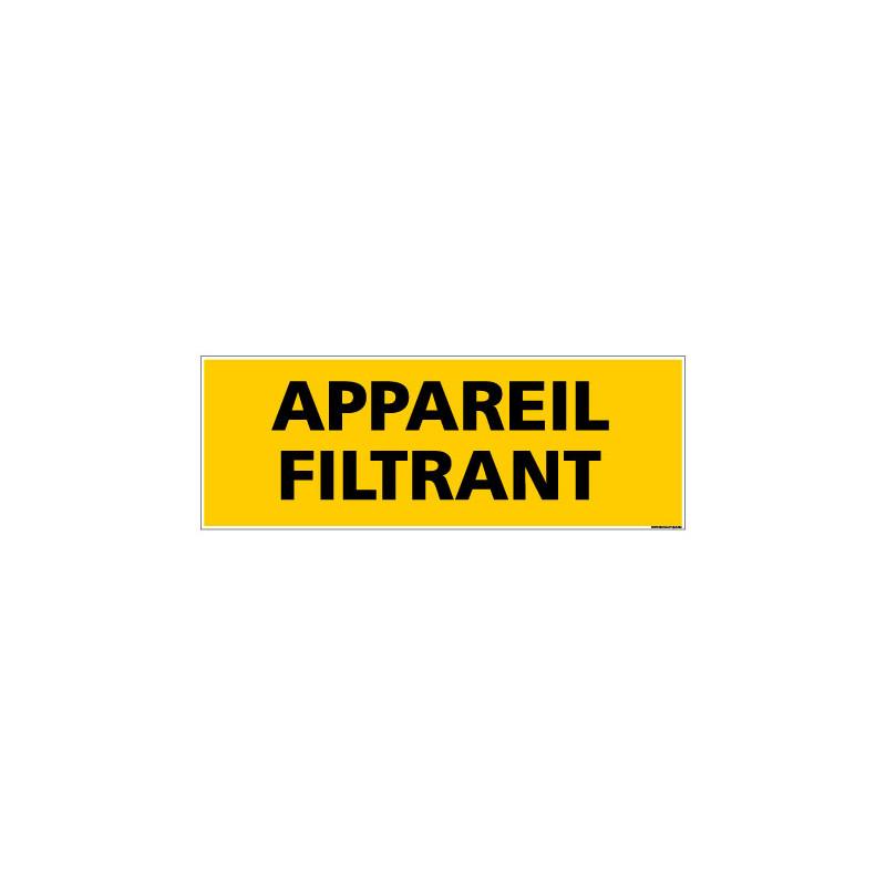 Panneau de Signalisation danger APPAREIL FILTRANT (C0094)