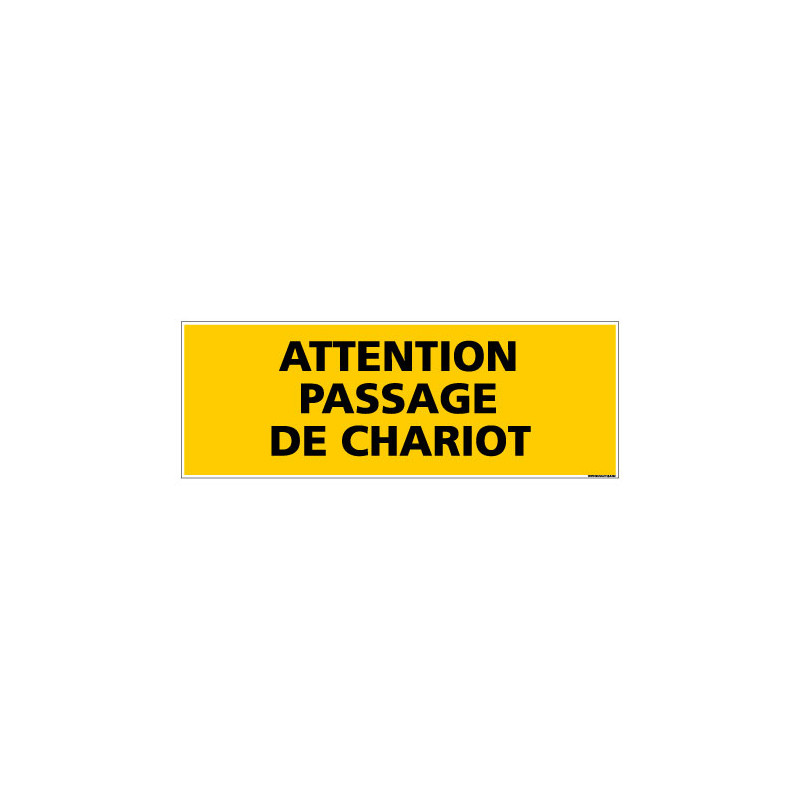 Panneau de Signalisation danger ATTENTION PASSAGE CHARIOT (C0106)