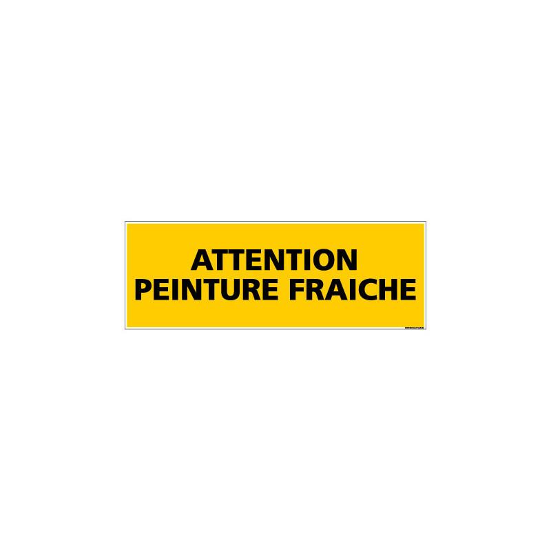 Panneau de Signalisation danger ATTENTION PEINTURE FRAICHE (C0107)