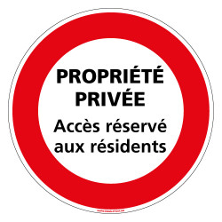 Panneau INTERDICTION DE CIRCULER PROPRIETE PRIVEE ACCES RESERVE AUX RESIDENTS (L0214)