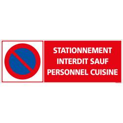 PANNEAU INTERDICTION DE STATIONNER SAUF PERSONNEL CUISINE (L0277)
