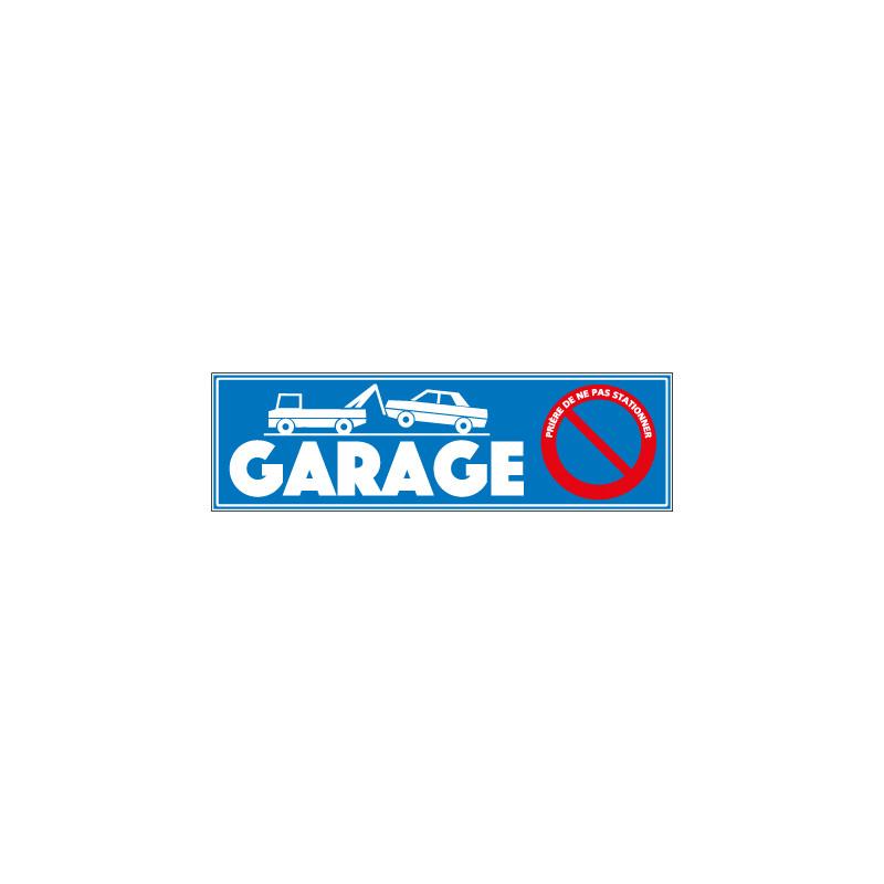 PANNEAU NE PAS STATIONNER GARAGE (J0012)