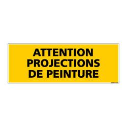 Panneau de Signalisation danger ATTENTION PROJECTIONS DE PEINTURE (C0110)