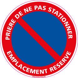 Panneau PRIERE DE NE PAS STATIONNER, EMPLACEMENT RESERVE (L0008)