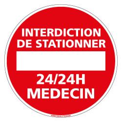 PANNEAU INTERDIT DE STATIONNER 24H/24 MEDECIN (L0059)