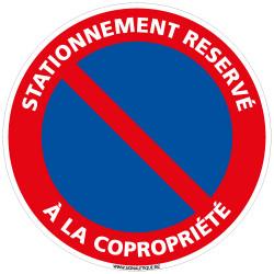 PANNEAU STATIONNEMENT RESERVE A LA COPROPRIETE (L0065)