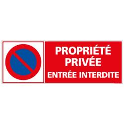 Panneau PROPRIETE PRIVEE ENTREE INTERDITE (L0111)