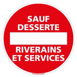 PANNEAU INTERDIT SAUF DESSERTE RIVERAINS ET SERVICES (L0121)