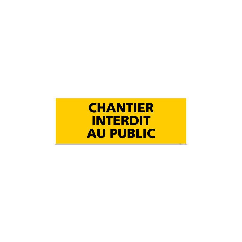 Panneau DANGER CHANTIER INTERDIT AU PUBLIC (C0117)