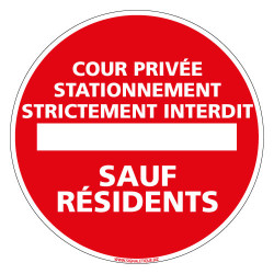 PANNEAU COUR PRIVEE STATIONNEMENT INTERDIT SAUF RESIDENTS (L0158)