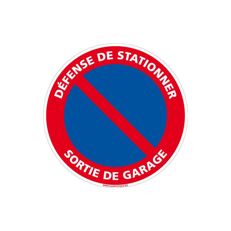 Panneau DEFENSE DE STATIONNER, SORTIE DE GARAGE (L0222)