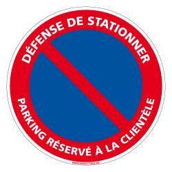 PANNEAU DEFENSE DE STATIONNER - PARKING RESERVE A LA CLIENTELE (L0266)