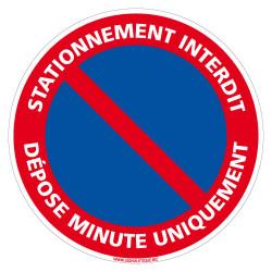 PANNEAU STATIONNEMENT INTERDIT DEPOSE MINUTE UNIQUEMENT (L0274)