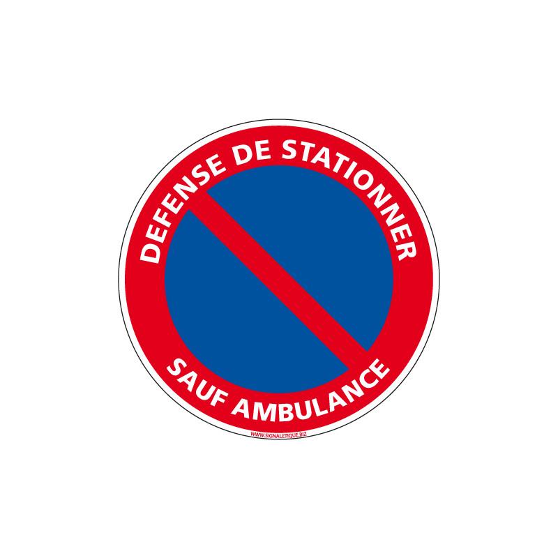 DEFENSE DE STATIONNER SAUF AMBULANCE (L0285)