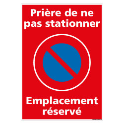 PANNEAU PRIERE DE NE PAS STATIONNER EMPLACEMENT RESERVE (L0731)