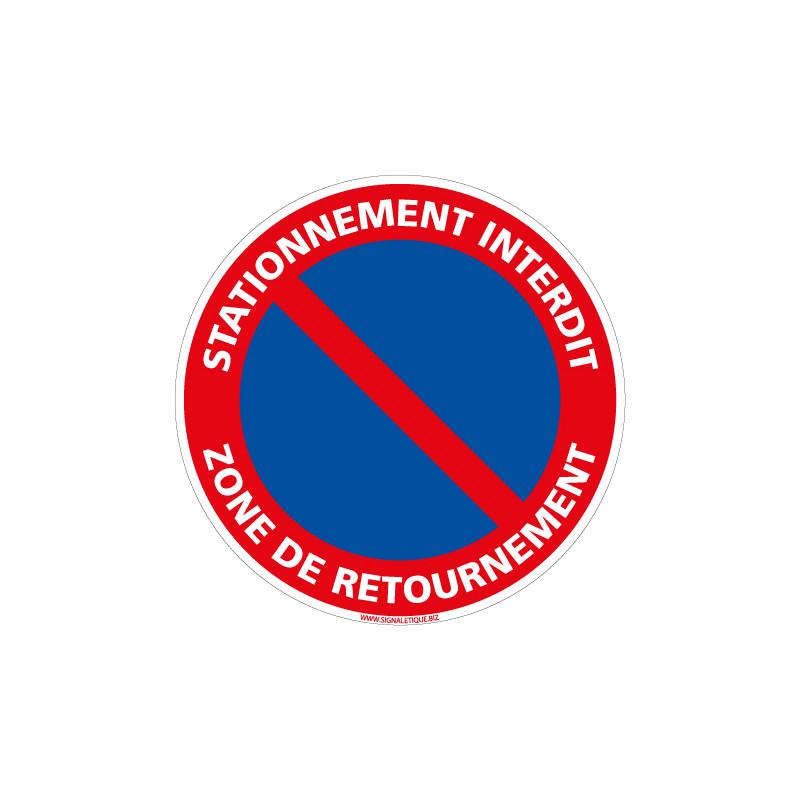 PANNEAU STATIONNEMENT INTERDIT ZONE DE RETOURNEMENT (L1019)