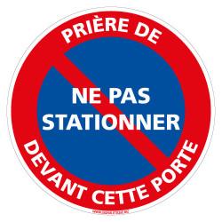 PANNEAU PRIERE DE NE PAS STATIONNER DEVANT CETTE PORTE (L1020)