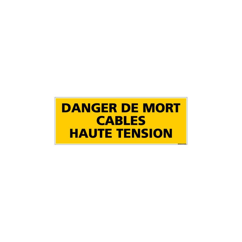 Panneau de Signalisation danger DANGER CABLES HAUTE TENSION (C0128)