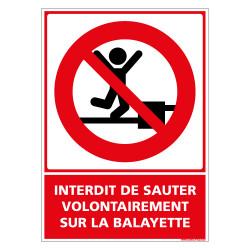 PANNEAU INTERDIT DE SAUTER VOLONTAIREMENT SUR LA BALAYETTE (D1151)
